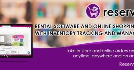 Reservety, Offering All-In-One Rental Software and Online Shopping Cart With Inventory Tracking and Management For Businesses Around The World